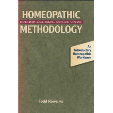 Homoeopathic Methodology: Repertory, Case Taking and Analysis