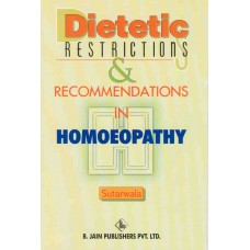 Dietetic Restrictions and Recommendations in Homeopathy