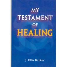 My Testament of Healing