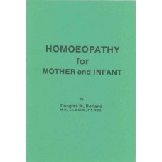 Homeopathy for Mother and Infant
