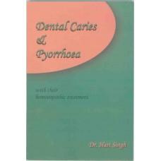 Dental Caries and Pyorrhoea