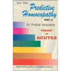 Predictive Homoeopathy - Theory of Acutes