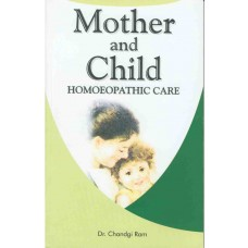 Homeopathic Care of Mother and Child