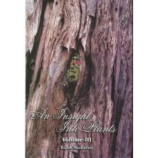 An Insight Into Plants Vol III