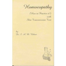 Homeopathy (How to Practise it) with Skin Transmission Test