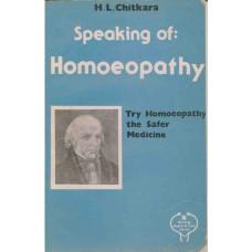 Speaking of Homoeopathy