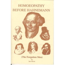 Homoeopathy Before Hahnemann   (The Forgotten Men)