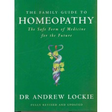 The Family Guide to Homeopathy (Secondhand)