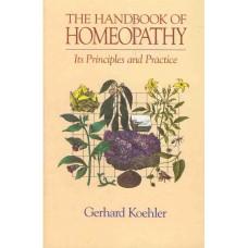 The Handbook of Homeopathy