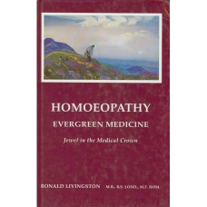 Homeopathy - Evergreen Medicine.