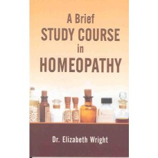 A Brief Study Course in Homeopathy