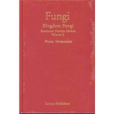 Fungi (Spectrum Materia Medica Volume 2)
