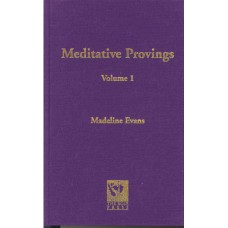 Meditative Provings Volume 1