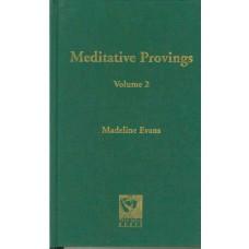 Meditative Provings Volume 2