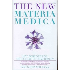 The New Materia Medica (Vol 1)