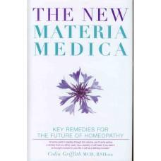 The New Materia Medica (Vol 1)