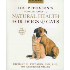 Complete Guide to Natural Health for Cats and Dogs