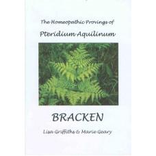 Bracken - The Homeopathic Provings of Pteridium Aquilinum