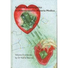 Spiritual Bioenergetics of Homoeopathic Materia Medica Volume 2