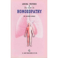 Angina Pectoris and Its Cure in Homoeopathy
