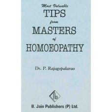 Most Valuable Tips From Masters of Homoeopathy