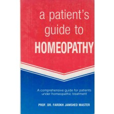 A Patient's Guide to Homeopathy