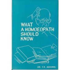What a Homeopath Should Know
