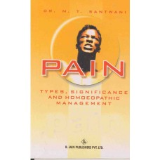 Pain - Types, Significance and Homoeopathic Management