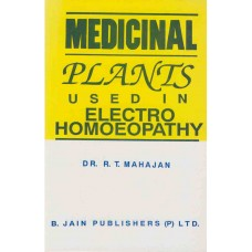Medicinal Plants Used in Electro-Homoeopathy