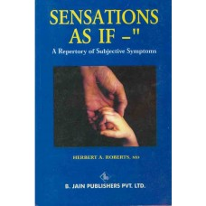 Sensations As If - A Repertory of Subjective Symptoms