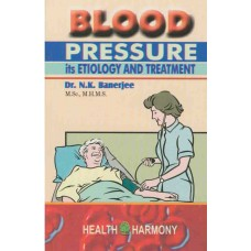 Blood Pressure - Its Etiology and Treatment