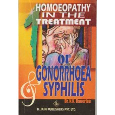 Homoeopathy in the Treatment of Gonorrhoea and Syphilis