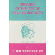 Organon of the Art of Healing Restated