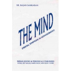 The Mind (Mental Symptoms in Homoeopathy)