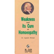 Weakness and Its Cure in Homoeopathy