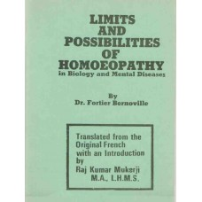 Limits and Possibilities of Homoeopathy in Biology and Mental Diseases