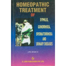 Homoeopathic Treatment of Syphilis, Gonorrhoea, Spermatorrhoea and Urinary Diseases