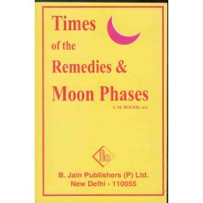 Times of the Remedies and Moon Phases