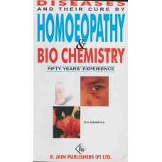 Diseases and Their Cure by Homoeopathy and Biochemistry