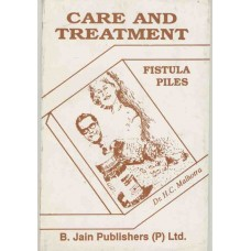 Care and Treatment of Piles, Fistula, Constipation