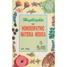 Highlights of Homoeopathic Materia Medica
