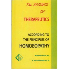 The Science of Therapeutics According to the Principles of Homoepathy