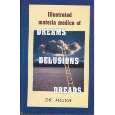 llustrated Materia Medica of Dreams, Delusions and Dreads