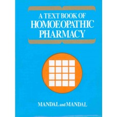 A Textbook of Homoeopathic Pharmacy
