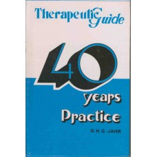 Therapeutic Guide -  The Most Important Results of More Than Forty Years' Practice