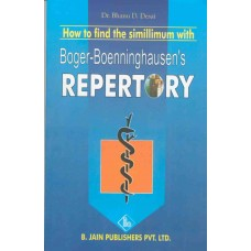 How To Find the Similimum With Boger-Boenninghausen's Repertory