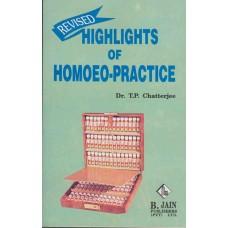 Highlights of Homoeo-Practice