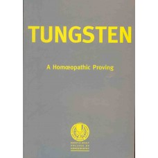 The Homoeopathic Proving of Tungsten