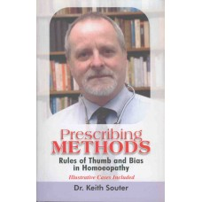 Prescribing Methods - Rules of Thumb and Bias in Homoeopathy