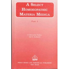 A Select Homoeopathic Materia Medica Part 1